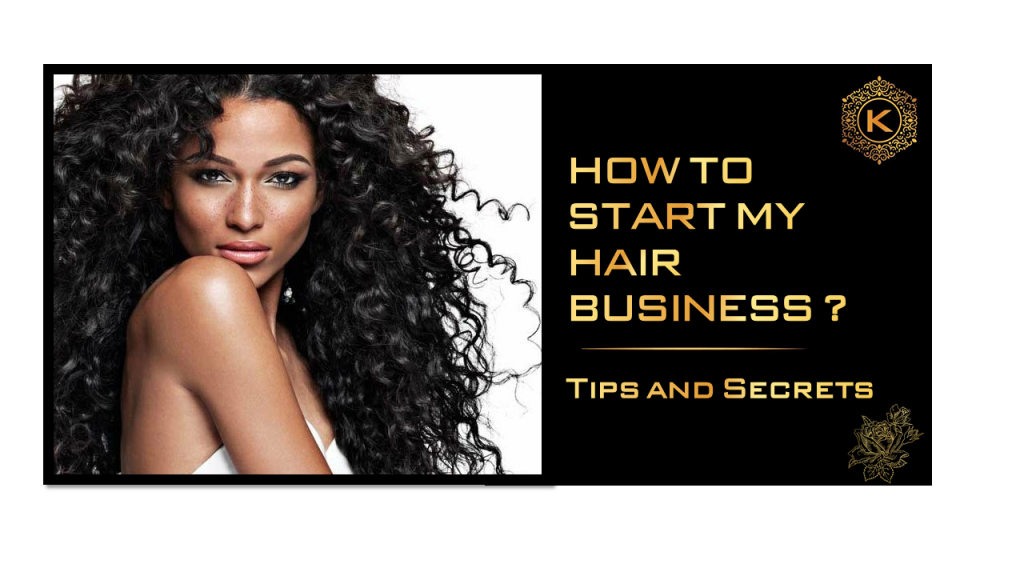 How to start hair business
