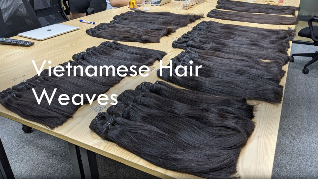 Good Vietnam hair weft