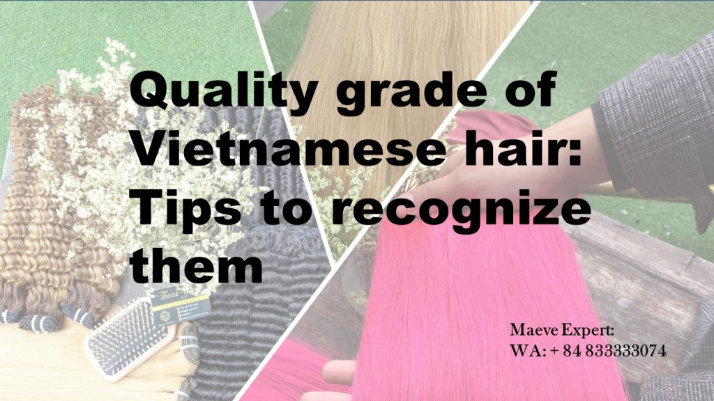 Good quality grade of Vietnamese hair