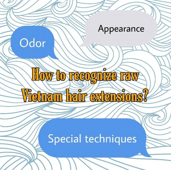 raw-hair-Vietnam-extensions-how-to-recognize