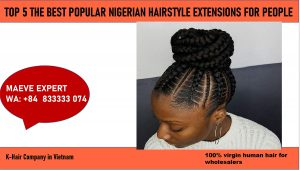 The best Nigerian hairstyle extensions