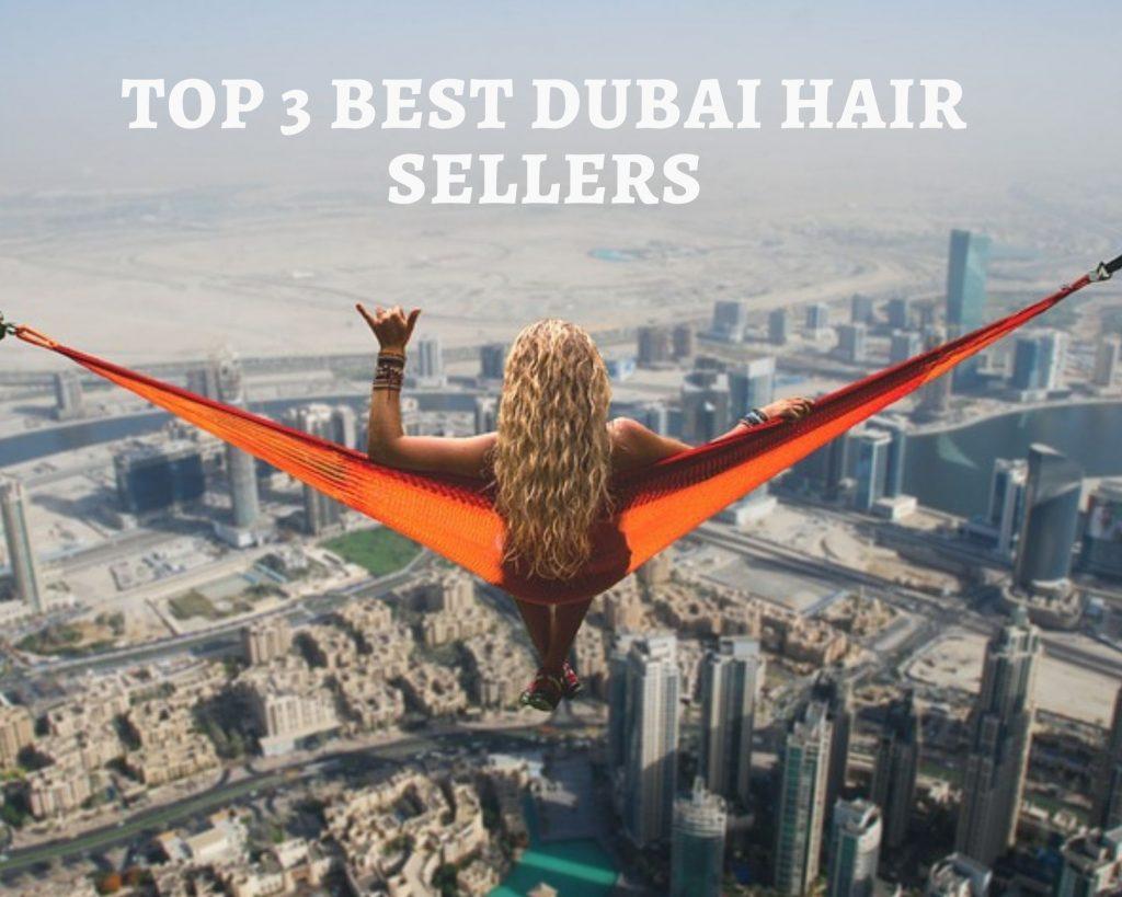 Top 3 Best DuBai Hair Sellers
