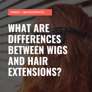 the differences between wigs and hair extensions factory K Hair Vietnam