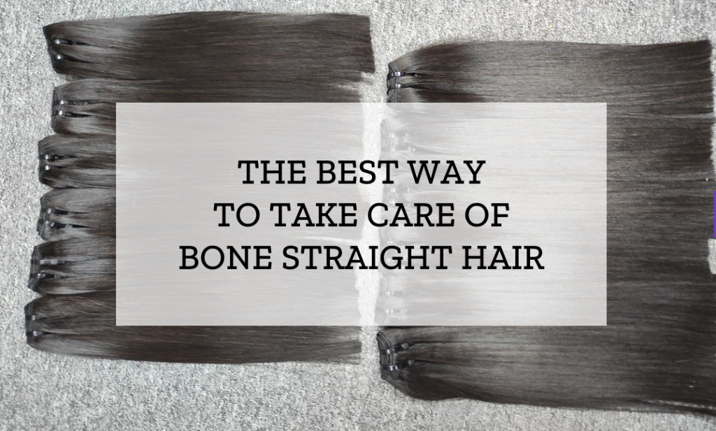 take-care-of-bone-straight-hair