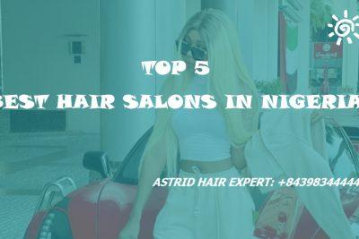 top 5 best hair salons in nigeria