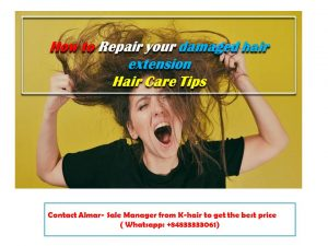 How to Repair your damaged hair extension
