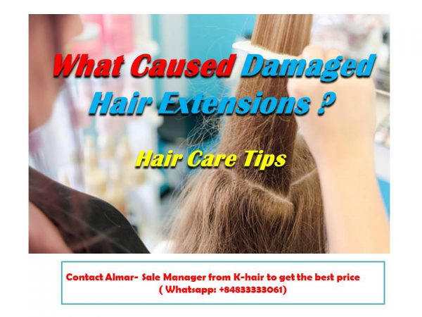 What caused damaged hair extensions