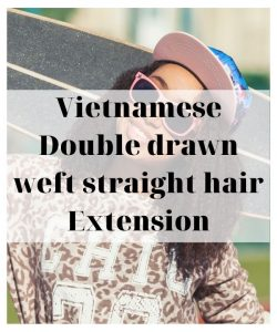 Vietnamese-Double-drawn-weft-straight-hair-Extension-Title-wholesale