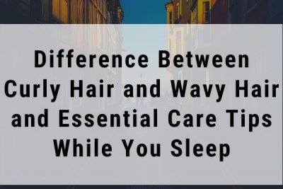curly-hair-and-wavy-hair-you-have-to-know-how-to-take-care