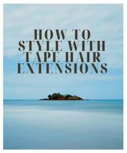 How-to-style-with-tape-hair-extensions-with-Jennie-K-Hair