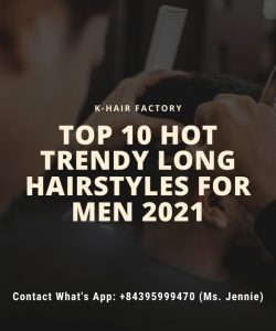 top-10-hot-trendy-long-hairstyles-for-men-2021
