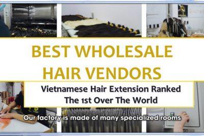 BEST VIETNAM HAIR EXTENSION WHOLESALE VENDOR 2