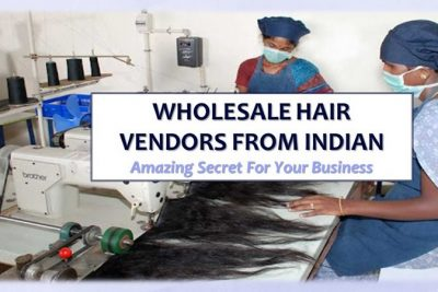 INDIAN HAIR VENDOR WHOLESALE