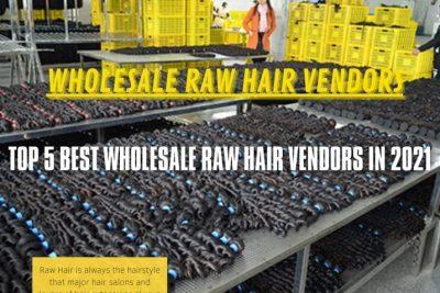 WHOLESALE RAW HAIR VENDOR 2021 5