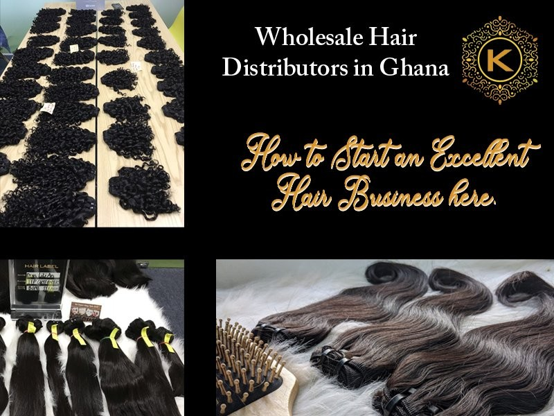 Wholesale Hair Distributors in Ghana: How to Start an Excellent Hair Business here.